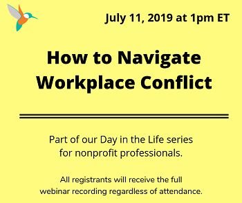 How to Navigate Workplace Conflict (Anglais seulement)  11 juillet 2019