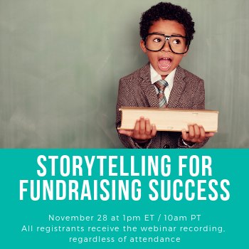 Storytelling For Fundraising Success (Anglais seulement)  28 novembre 2019