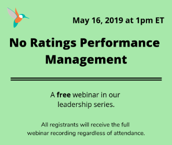 No Ratings Performance Management: Lessons for Success (Anglais seulement)  19 mai 2019